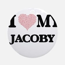 I Love my Jacoby (Heart Made from L Round Ornament