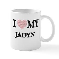 I Love my Jadyn (Heart Made from Love my word Mugs