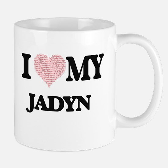 I Love my Jadyn (Heart Made from Love my word Mugs
