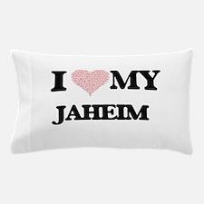 I Love my Jaheim (Heart Made from Love Pillow Case