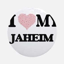 I Love my Jaheim (Heart Made from L Round Ornament