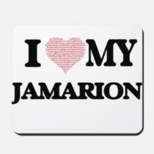 I Love my Jamarion (Heart Made from Love Mousepad