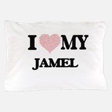 I Love my Jamel (Heart Made from Love Pillow Case