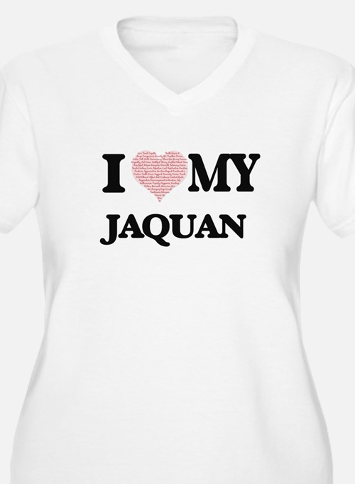 I Love my Jaquan (Heart Made fro Plus Size T-Shirt