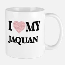 I Love my Jaquan (Heart Made from Love my wor Mugs