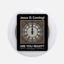 Jesus is Coming Round Ornament
