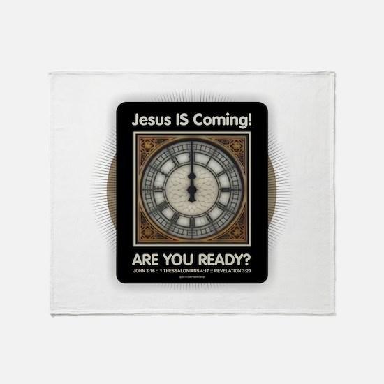 Jesus is Coming Throw Blanket