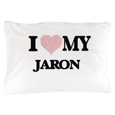 I Love my Jaron (Heart Made from Love Pillow Case