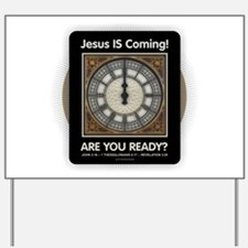 Jesus is Coming Yard Sign