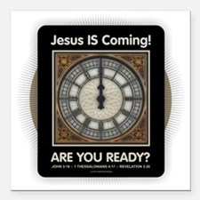 "Jesus is Coming Square Car Magnet 3"" x 3"""
