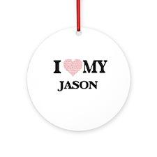 I Love my Jason (Heart Made from Lo Round Ornament
