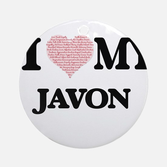I Love my Javon (Heart Made from Lo Round Ornament