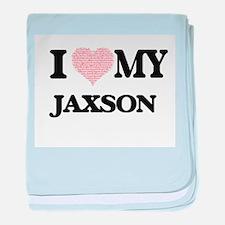 I Love my Jaxson (Heart Made from Lov baby blanket