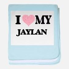 I Love my Jaylan (Heart Made from Lov baby blanket