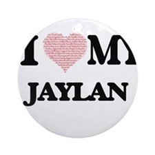 I Love my Jaylan (Heart Made from L Round Ornament