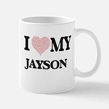 I Love my Jayson (Heart Made from Love my wor Mugs