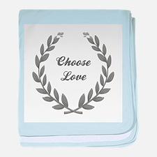 CHOOSE LOVE baby blanket