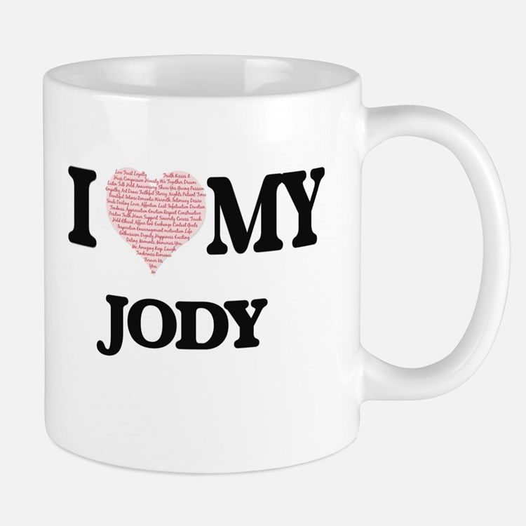 I Love my Jody (Heart Made from Love my words Mugs