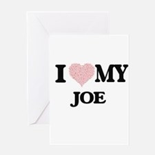 I Love my Joe (Heart Made from Love Greeting Cards
