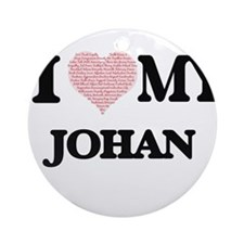 I Love my Johan (Heart Made from Lo Round Ornament