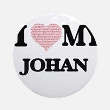 I Love my Johan (Heart Made from Lo Round Ornament