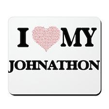 I Love my Johnathon (Heart Made from Lov Mousepad