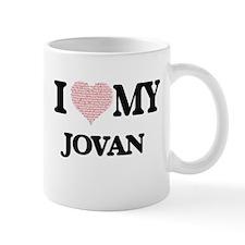 I Love my Jovan (Heart Made from Love my word Mugs