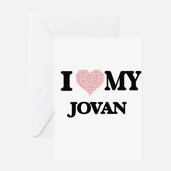 I Love my Jovan (Heart Made from Lo Greeting Cards