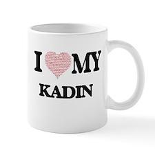I Love my Kadin (Heart Made from Love my word Mugs