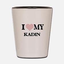 I Love my Kadin (Heart Made from Love m Shot Glass