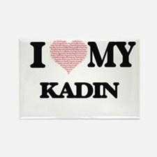 I Love my Kadin (Heart Made from Love my w Magnets