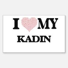 I Love my Kadin (Heart Made from Love my w Decal