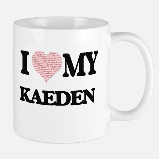I Love my Kaeden (Heart Made from Love my wor Mugs