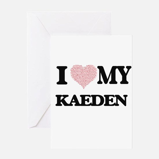 I Love my Kaeden (Heart Made from L Greeting Cards