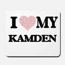 I Love my Kamden (Heart Made from Love m Mousepad
