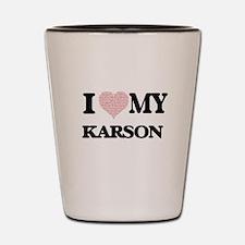 I Love my Karson (Heart Made from Love Shot Glass