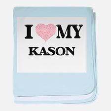I Love my Kason (Heart Made from Love baby blanket