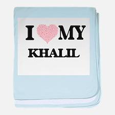 I Love my Khalil (Heart Made from Lov baby blanket