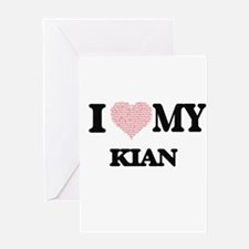 I Love my Kian (Heart Made from Lov Greeting Cards