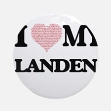 I Love my Landen (Heart Made from L Round Ornament