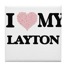 I Love my Layton (Heart Made from Lov Tile Coaster