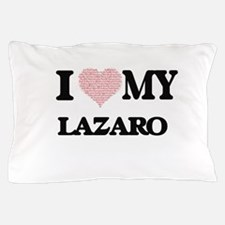 I Love my Lazaro (Heart Made from Love Pillow Case