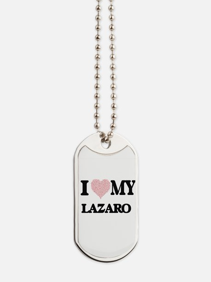 I Love my Lazaro (Heart Made from Love my Dog Tags