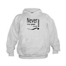 never lose your smile Hoodie