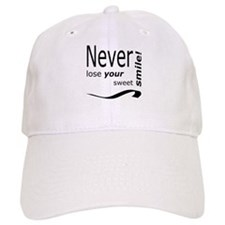 never lose your smile Baseball Cap