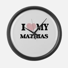 I Love my Mathias (Heart Made fro Large Wall Clock