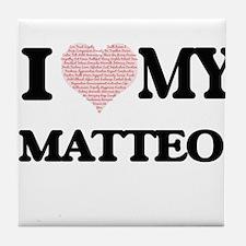 I Love my Matteo (Heart Made from Lov Tile Coaster