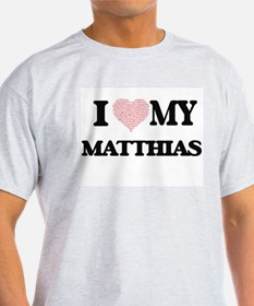 I Love my Matthias (Heart Made from Love m T-Shirt