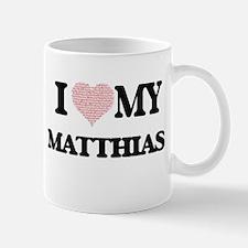 I Love my Matthias (Heart Made from Love my w Mugs