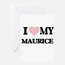 I Love my Maurice (Heart Made from Greeting Cards